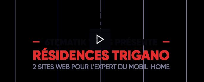 6tematik - Réalisation de 2 sites web pour Résidences Trigano